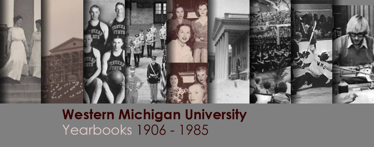 Western Michigan University Yearbooks (1906-1985)