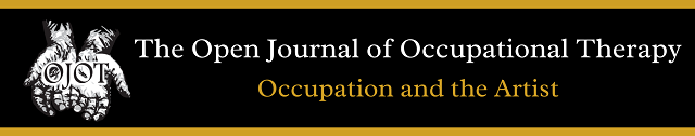 Open Journal of Occupational Therapy: Occupation and the Artist