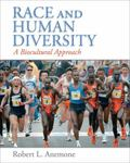 Race and Human Diversity : A Biocultural Approach by Robert Anemone