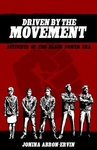 Driven by the Movement : Activists of the Black Power Era
