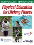 Physical Education for Lifelong Fitness : The Physical Best Teacher's Guide by Suzan F. Ayers, Mary Jo Sariscsany, Physical Best (Program), and National Association for Sport and Physical Education