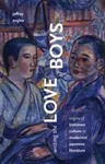 Writing the Love of Boys : Origins of Bishōnen Culture in Modernist Japanese Literature