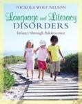 Language and Literacy Disorders: Infancy through Adolescence by Nickola W. Nelson