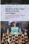 Manifesto of the Critical Theory of Society and Religion: The Wholly Other, Liberation, Happiness and the Rescue of the Hopeless