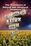 The Economics of Natural and Unnatural Disasters by William S. Kern