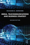 Telecommunications and Business Strategy by Richard Gershon