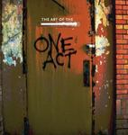 The Art of The One-Act: An Anthology