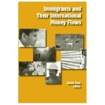 Immigrants and Their International Money Flows