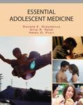 Essential Adolescent Medicine by Donald Greydanus, Dilip Patel, and Helen Pratt