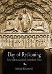 Day of Reckoning: Power and Accountability in Medieval France by Robert Berkhofer