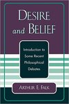 Desire and belief : introduction to some recent philosophical debates by Arthur E. Falk