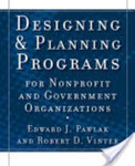 Designing and planning programs for nonprofit and government organizations by Edward J. Pawlak and Robert Vinter