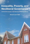 Inequality, poverty, and neoliberal governance : activist ethnography in the homeless sheltering industry by Vincent Lyon-Callo