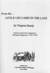 From the--little log cabin in the lane by Virginia Handy