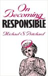 On Becoming Responsible