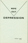 Wipe Out Depression by Milton R. Cudney
