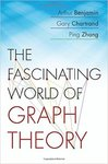 The Fascinating World of Graph Theory by Arthur Benjamin, Gary Chartrand, and Ping Zhang