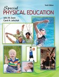 Special Physical Education by John M. Dunn and Carol Leitschuh