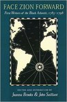 """""""Face Zion Forward"""": First Writers of the Black Atlantic, 1785-1798"""