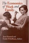 The Economics of Work and Family by Jean Kimmel and Emily P. Hoffman