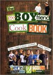 The Ex-Boyfriend Cookbook: They Came, They Cooked, They Left