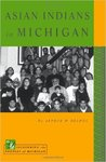 Asian Indians in Michigan by Arthur W. Helweg