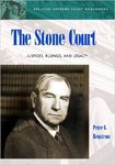 The Stone Court: Justices, Rulings, and Legacy by Peter G. Renstrom
