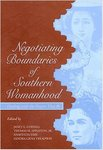 Negotiating Boundaries of Southern Womanhood: Dealing with the Powers That Be by Janet Coryell