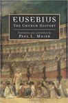 Eusebius: The Church History by Paul L. Maier