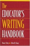 The Educator's Writing Handbook by Diana C. Reep and Helen M. Sharp