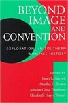 Beyond Image and Convention by Janet L. Coryell, Martha H. Swain, Sandra Gioia Treadway, and Elizabeth Hayes Turner