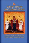 The New Monastery: Texts and Studies on the Earliest Cistercians by E. Rozanne Elder