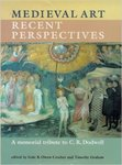 Medieval Art: Recent Perspectives