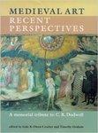 Medieval Art: Recent Perspectives