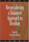 Reconsidering a Balanced Approach to Reading by Constance Weaver