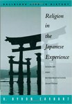Religion in the Japanese Experience by H. Byron Earhart