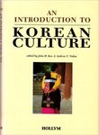 An Introduction to Korean Culture by Andrew C. Nahm and John H. Koo