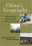 China's Geography: Globalization and the Dynamics of Political, Economic, and Social Change by Gregory Veeck, Clifton W. Pannell, Youqin Huang, and Shuming Bao