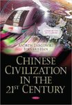 Chinese Civilization in the 21st Century by Andrew S. Targowski and Bernard T. Han
