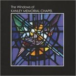 The Windows of Kanley Memorial Chapel by Sherwood Snyder