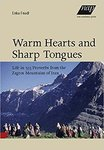 Warm Hearts and Sharp Tongues by Erika Friedl