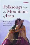 Folksongs from the Mountains of Iran by Erika Freidl