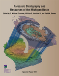 Paleozoic Stratigraphy and Resources of the Michigan Basin by William B. Harrison III and David A. Barnes