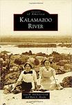 Kalamazoo River by Lisa M. DeChano-Cook and Mary L. Brooks
