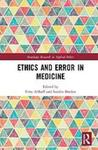 Ethics and Error in Medicine by Fritz Allhoff and Sandra L. Borden