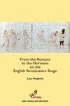 From the Romans to the Normans on the English Renaissance Stage