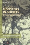 Monsters in Society: Alterity, Transgression, and the Use of the Past in Medieval Iceland by Rebecca Merkelbach