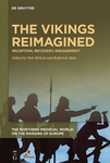The Vikings Reimagined: Reception, Recovery, Engagement by Tom Birkett and Roderick Dale