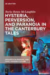 Hysteria, Perversion, and Paranoia in The Canterbury Tales:
