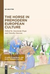 The Horse in Premodern European Culture